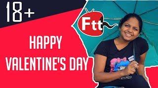 Happy Valentine's Day - FTT (මෙය රඟපෑමක් පමණි,පුද්ගලික මඩගැසීම් සදහා භාවිතා නොකරන්න )