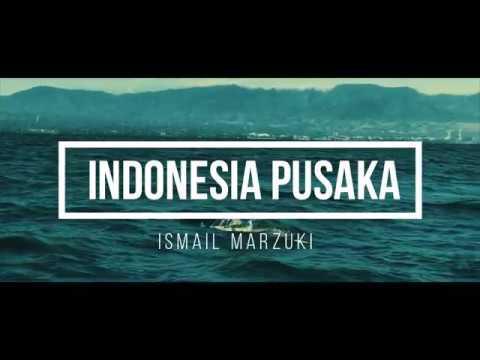 Indonesia Pusaka [ Kompilasi]