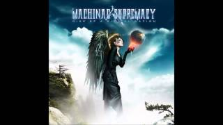 Machinae Supremacy - All Of My Angels (Rise Of A Digital Nation 2012)