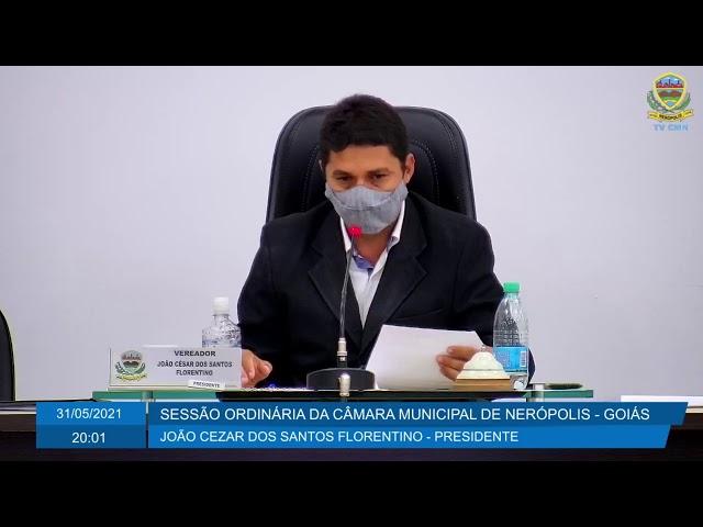 Sessão da Câmara Municipal de Nerópolis 31/05/2021