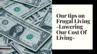 Frugal Living - Lowering our Cost of Living ♥ Heavenly Minded Homemaker