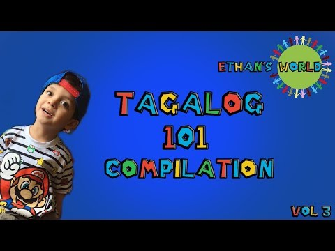 Ethan's World Tagalog 101 Compilation (Volume 3)