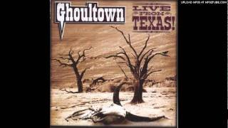 Ghoultown-Dirty Sanchez