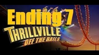 Thrillville off the Rails Pt 7 Ending No Commentary