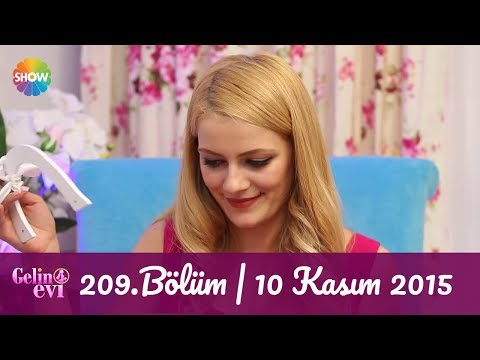 Gelin Evi 209.Bölüm | 10 Kasım 2015
