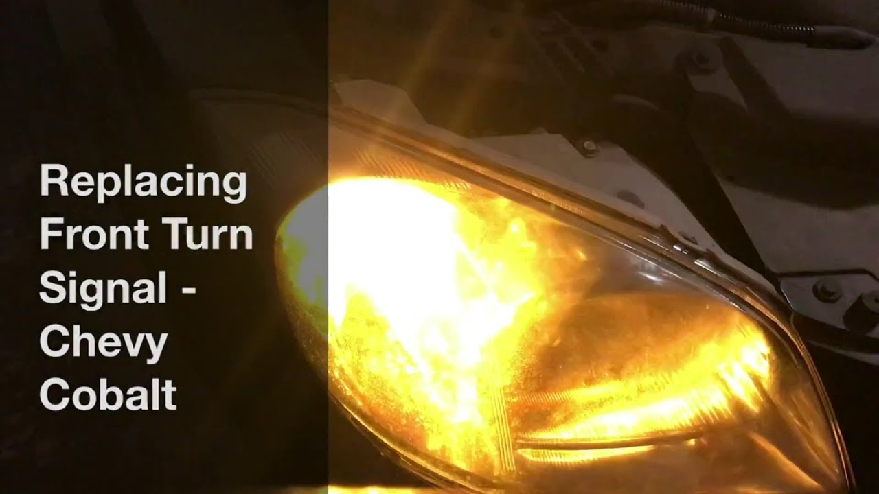 Replacing Front Turn Signal Bulb Chevy Cobalt
