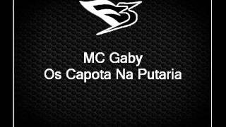 MC Gaby - Os Capota Na Putaria [DJ ELPIDIO]