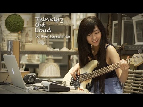 Ed Sheeran - Thinking Out Loud (Cover by Beer Passaranan)