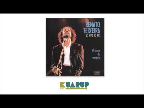 Renato Teixeira - Romaria/Amanheceu Peguei a Viola