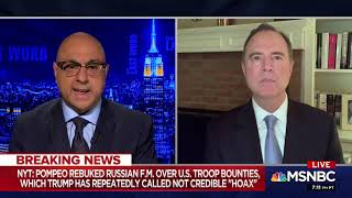 Rep. Schiff on MSNBC: Trump Puts Friendship with Putin Over National Security