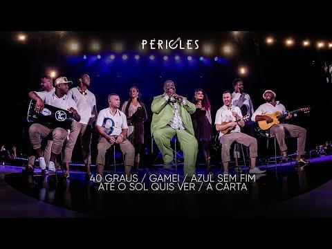 Péricles - 40 Graus / Gamei / Azul Sem Fim / Até o Sol Quis Ver / A Carta (DVD Mensageiro do Amor)