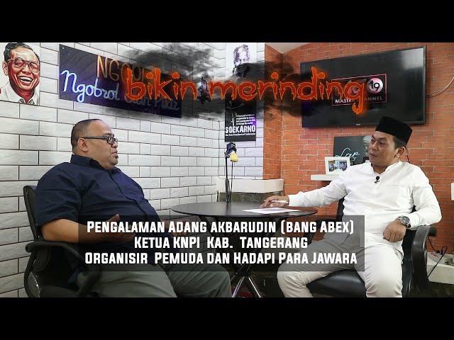 Bikin Merinding.. Adang Akbarudin, Ketua KNPI  Kab. Tangerang, Organisir Pemuda dan Hadapi Jawara