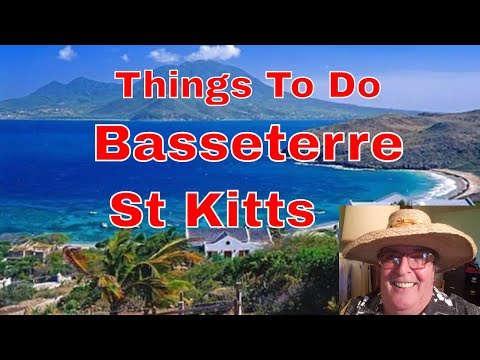 Things To Do Basseterre St Kitts