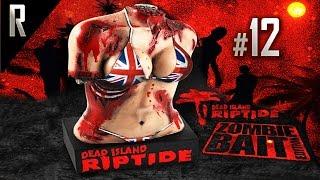 ► Dead Island: Riptide - Walkthrough HD - Part 12