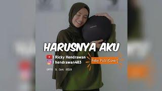Download Harusnya Aku - Armada Band - Animasi Lirik Lagu (Cover Feby Putri NC)