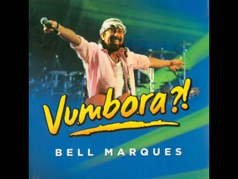 cd da carreira solo de bell marques vumbora youtube