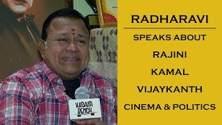 Radha Ravi Compares VijayaKanth, Rajini and Kamal | Exclusive | Kadaisi Bench |#RadhaRavi #NoCuts