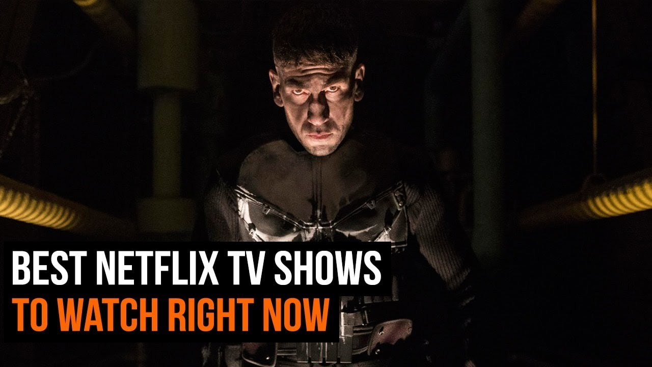 Best TV shows on Netflix to watch right now