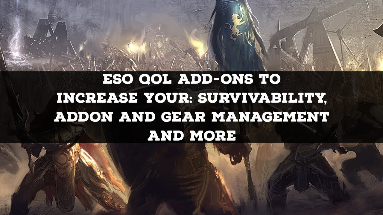 ESO 5 QoL addons to make your gameplay much easier (no known popular ones  mentioned)