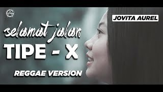 Selamat Jalan Kawan Reggae Version By Jovita Aurel MP3