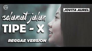 Download SELAMAT JALAN KAWAN - REGGAE VERSION by jovita aurel