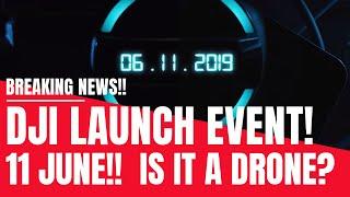 DJI Launch Event - 11 June 2019 - Learn To Win - But Is It a Drone? Spark 2 Leak? - Geeksvana