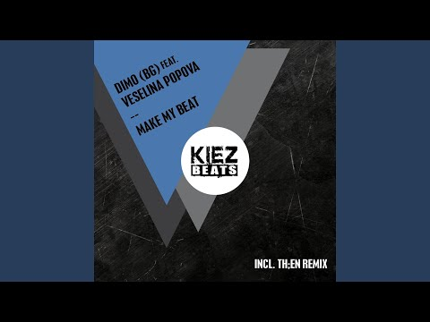 Make My Beat (TH;EN Remix) (feat. Veselina Popova)