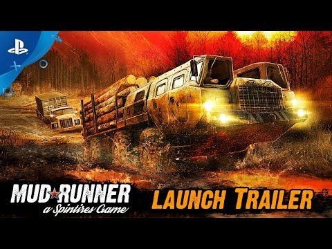 Spintires: MudRunner - Launch Trailer | PS4