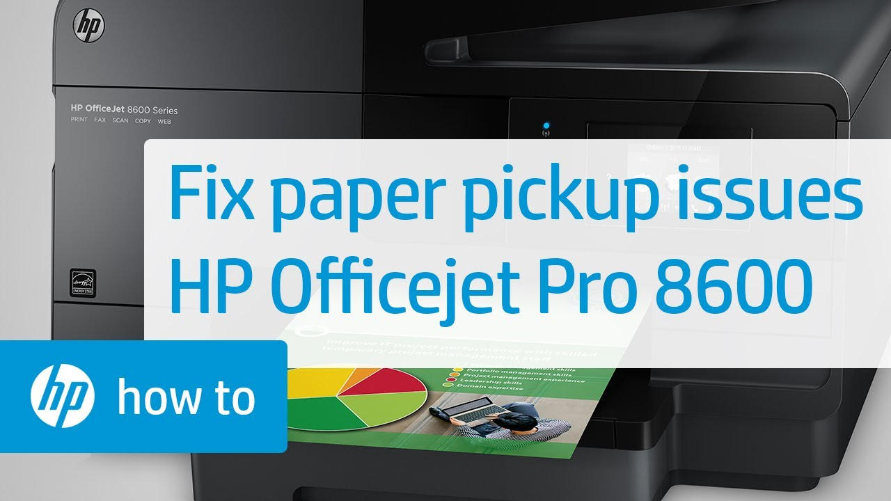 Fixing Your Printer When it Doesn't Pick Up Paper   HP Officejet Pro 8600 e-All-in-One Printer   HP - YouTube