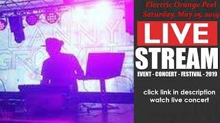 Electric Orange Peel at Summer Camp 2019 [LIVE]