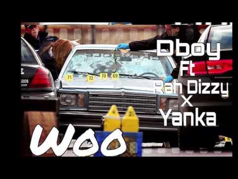 Dboy Ft Rah Dizzy X Yanka Prod By LilRece