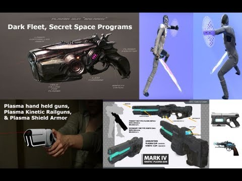 Plasma Weapons Dark Fleet, Secret Space Programs