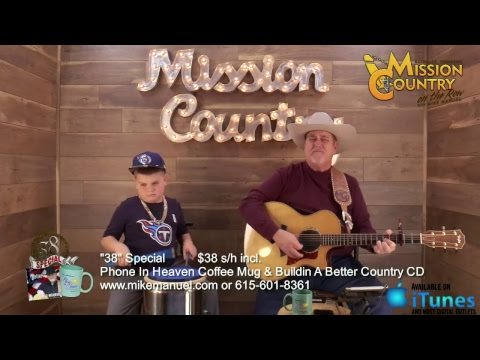 MISSION COUNTRY on the Row with MIKE MANUEL #19: Live Interactive Music Show Featuring the Origin...