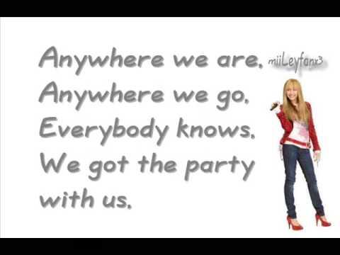 Hannah Montana - We got the Party (with us)  [w/Lyrics] HQ
