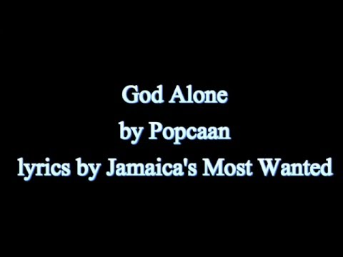God Alone - Popcaan 2015  (Lyrics!!)