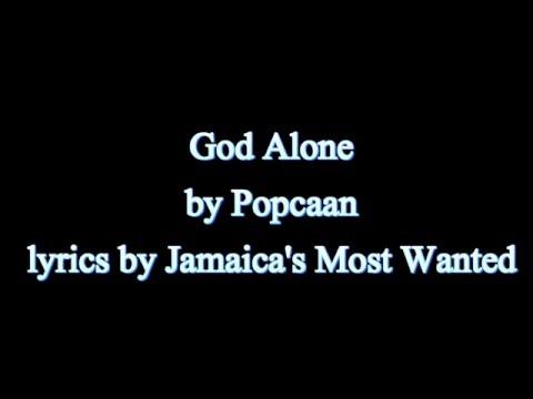 God Alone - Popcaan 2015  (Lyrics!!)