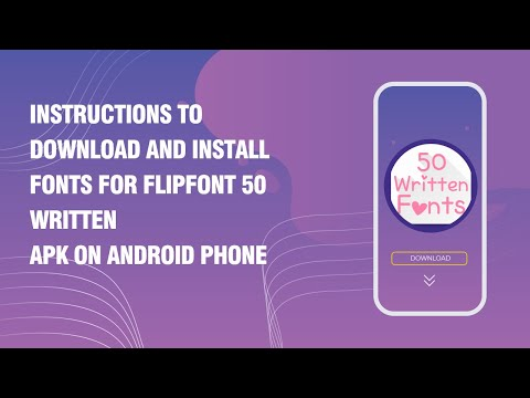 Instructions To Download And Install Fonts For FlipFont 50 Written APK On Android Phone