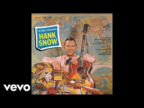 Hank Snow - I've Been Everywhere (Audio)