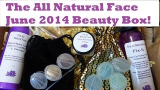 The All Natural Face - June 2014 Unboxing! Thumbnail