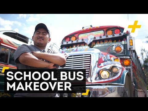 Old School Buses Get A Makeover In Guatemala