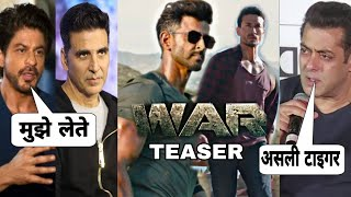 War Teaser Reaction, Hrithik vs Tiger shroff पर बोले Akshay Kumar, Salman khan, Shahrukh Khan