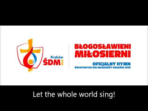World Youth Day 2016 Theme Song English Version