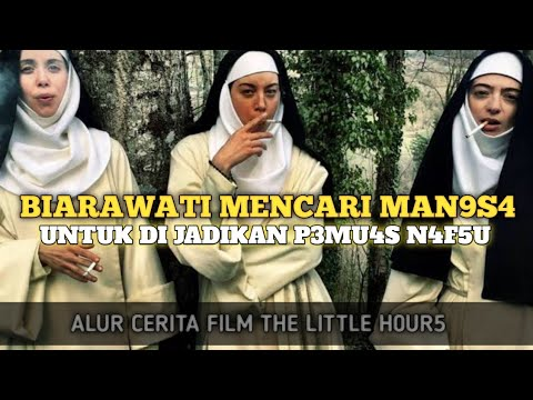 3 BIARAWATI D0Y4N MANTAP MANTAP YANG JANTU CINTA - REKAP ALUR CERITA FILM THE LITTLE H0UR5