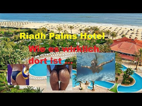 tunesien riadh palms hotel sousse 2018 youtube. Black Bedroom Furniture Sets. Home Design Ideas