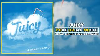 Darkoo Feat Hardy Caprio - Juicy (Brown Skin like Eva) | Pure Urban Music