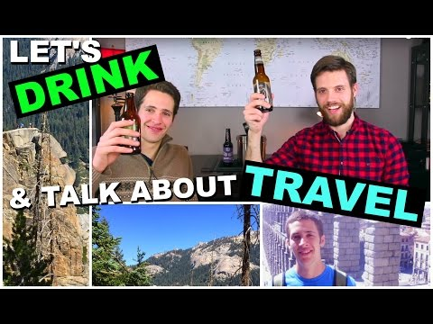 Let's Drink & Talk About Travel | Episode Two | Ben Hall