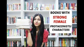 Books With Strong Female Protagonists Characters Ll Saumyas Bookstation