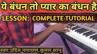 Ye Bandhan To Pyar Ka Bandhan Hai ll Harmonium/Piano Tutorial ll Full Notation By Anil kamat