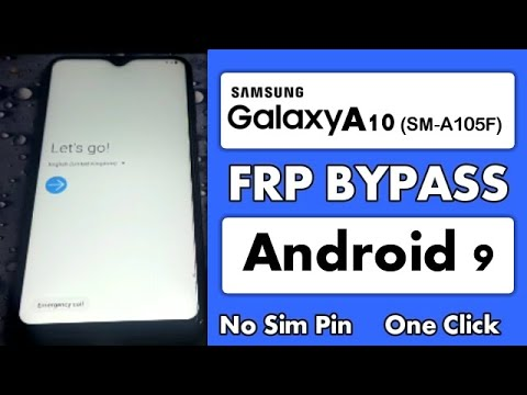 Samsung A10 FRP Bypass || SM-105F Google Account Remove || Android 9 No Sim Pin
