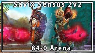 Legion Ret Rogue 2v2 Arena 84-0 - Savix Sensus